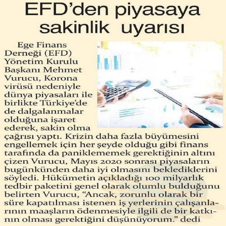 EFD'DEN PİYASAYA SAKİNLİK UYARISI - İz Gazetesi