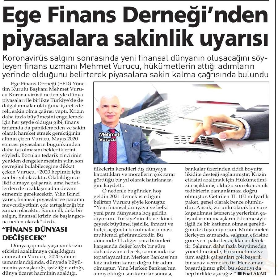 EGE FİNANS DERNEĞİ'NDEN PİYASALARA SAKİNLİK UYARISI