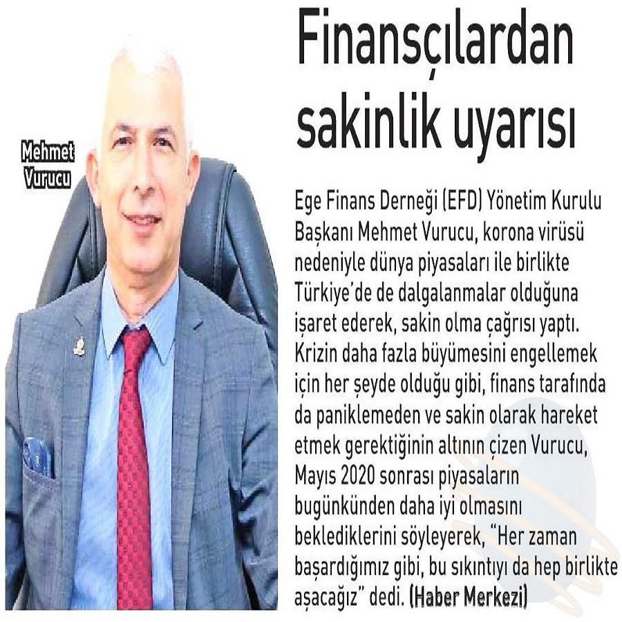 FİNANSCILARDAN SAKİNLİK UYARISI - Ege Telgraf
